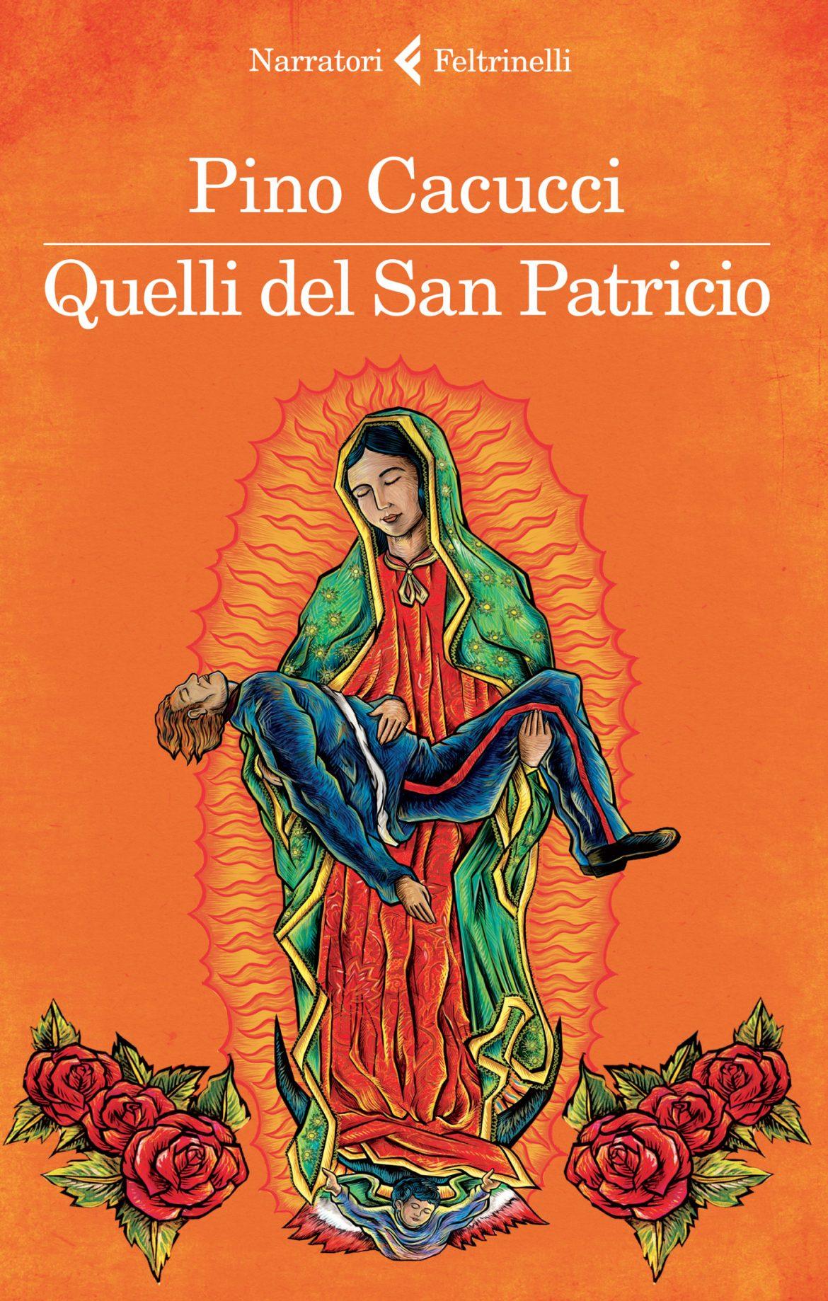 Recensione di Quelli Del San Patricio – Pino Cacucci