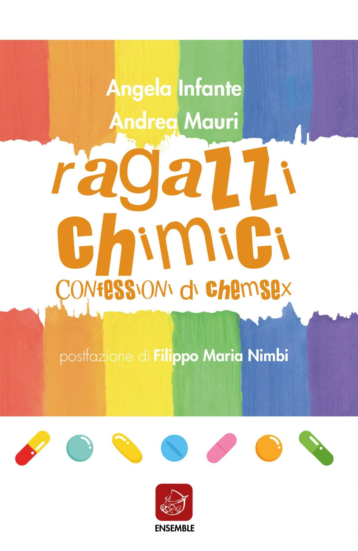 Recensione di Ragazzi Chimici, Confessioni di Chemsex – Andrea Mauri