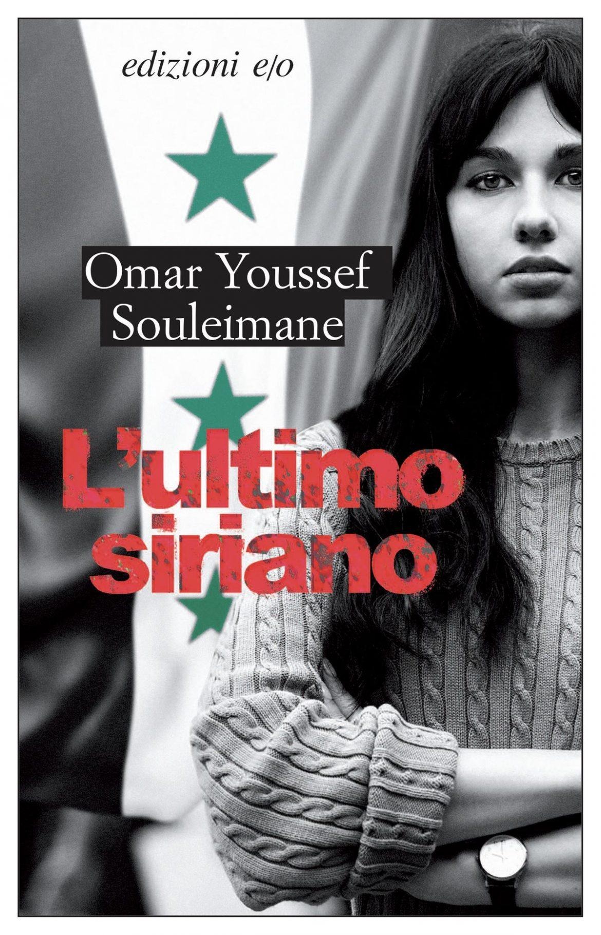 Recensione di L' Ultimo Siriano – Omar Youssef Souleimane
