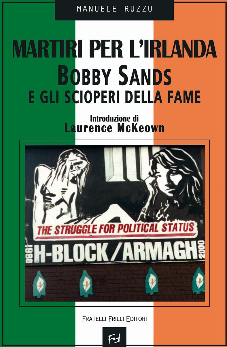Recensione di Martiri Per L'Irlanda – Manuele Ruzzu