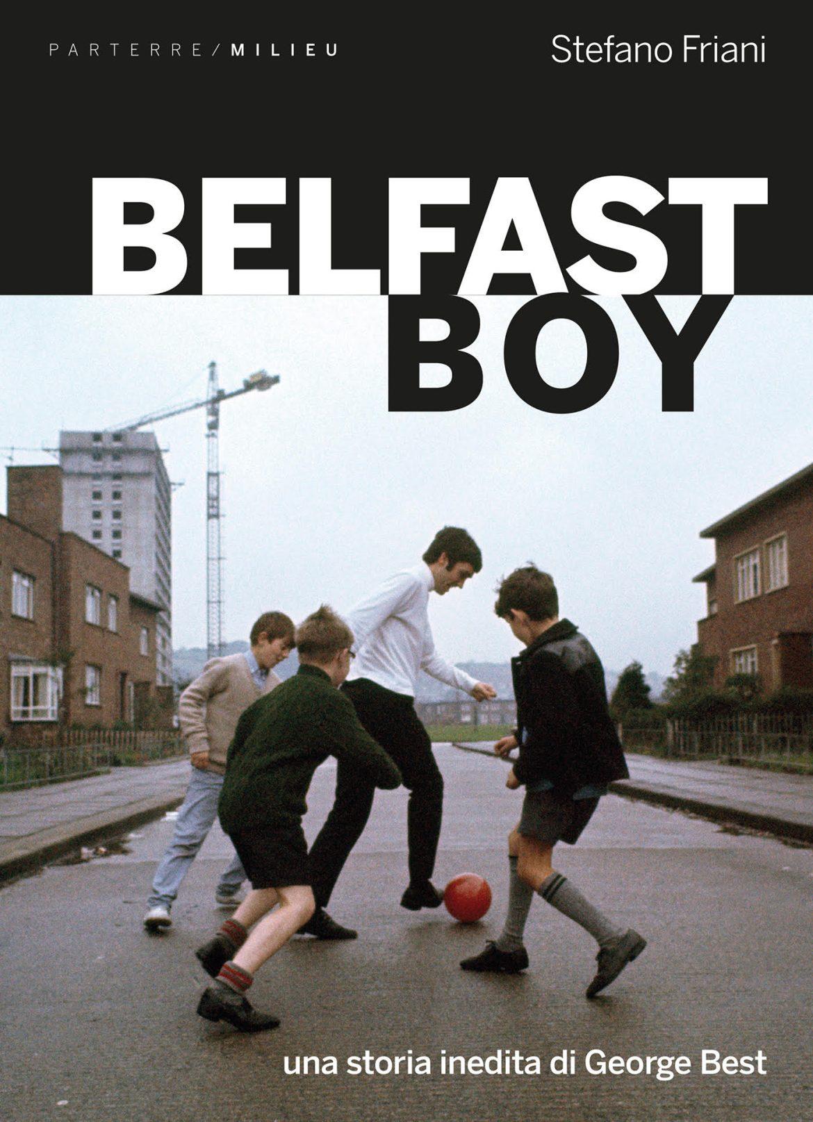 Recensione di Belfast Boy – Stefano Friani