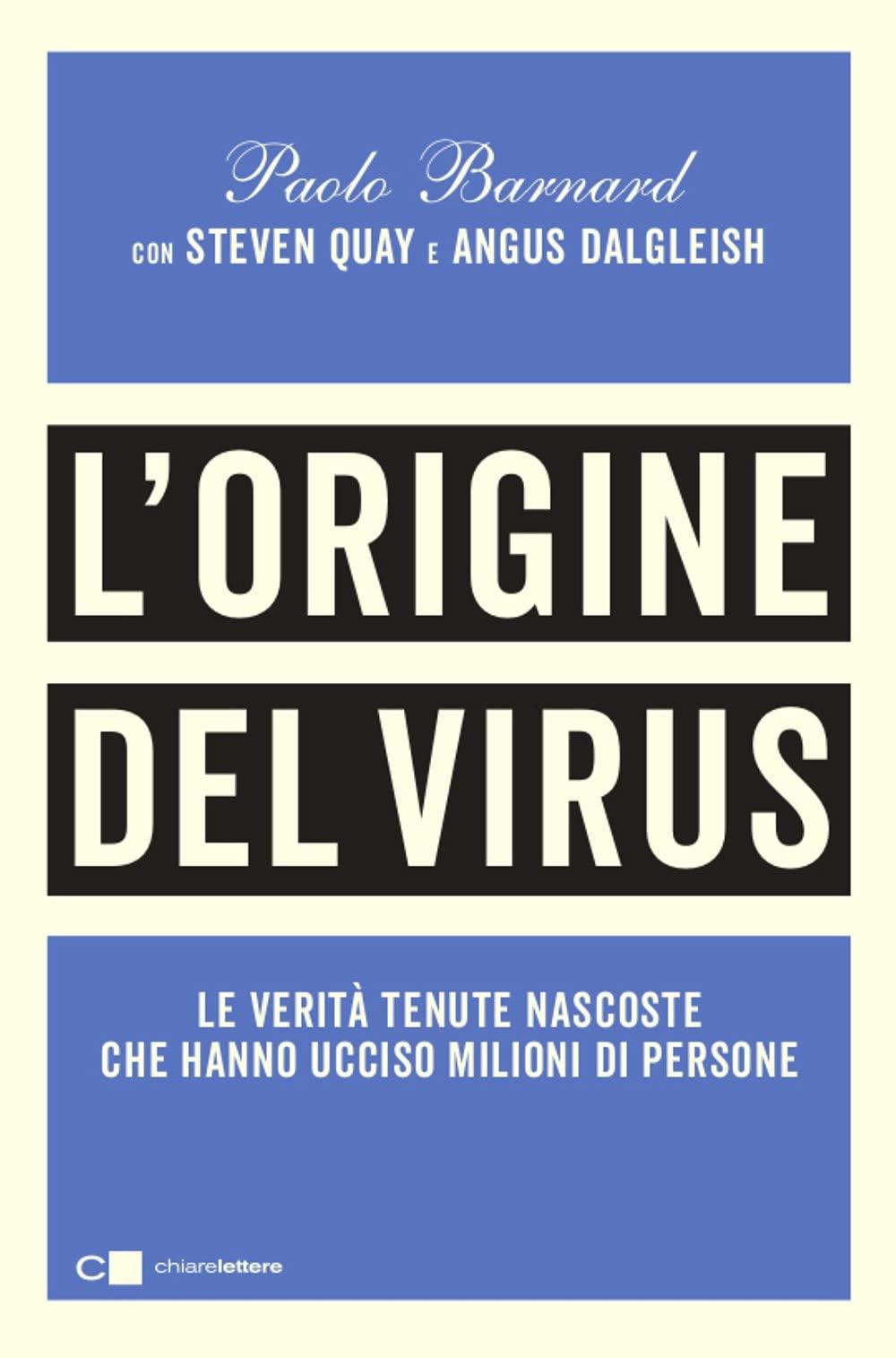 Recensione di L'Origine Del Virus – P. Barnard – S. Quay – A. Dalgleish