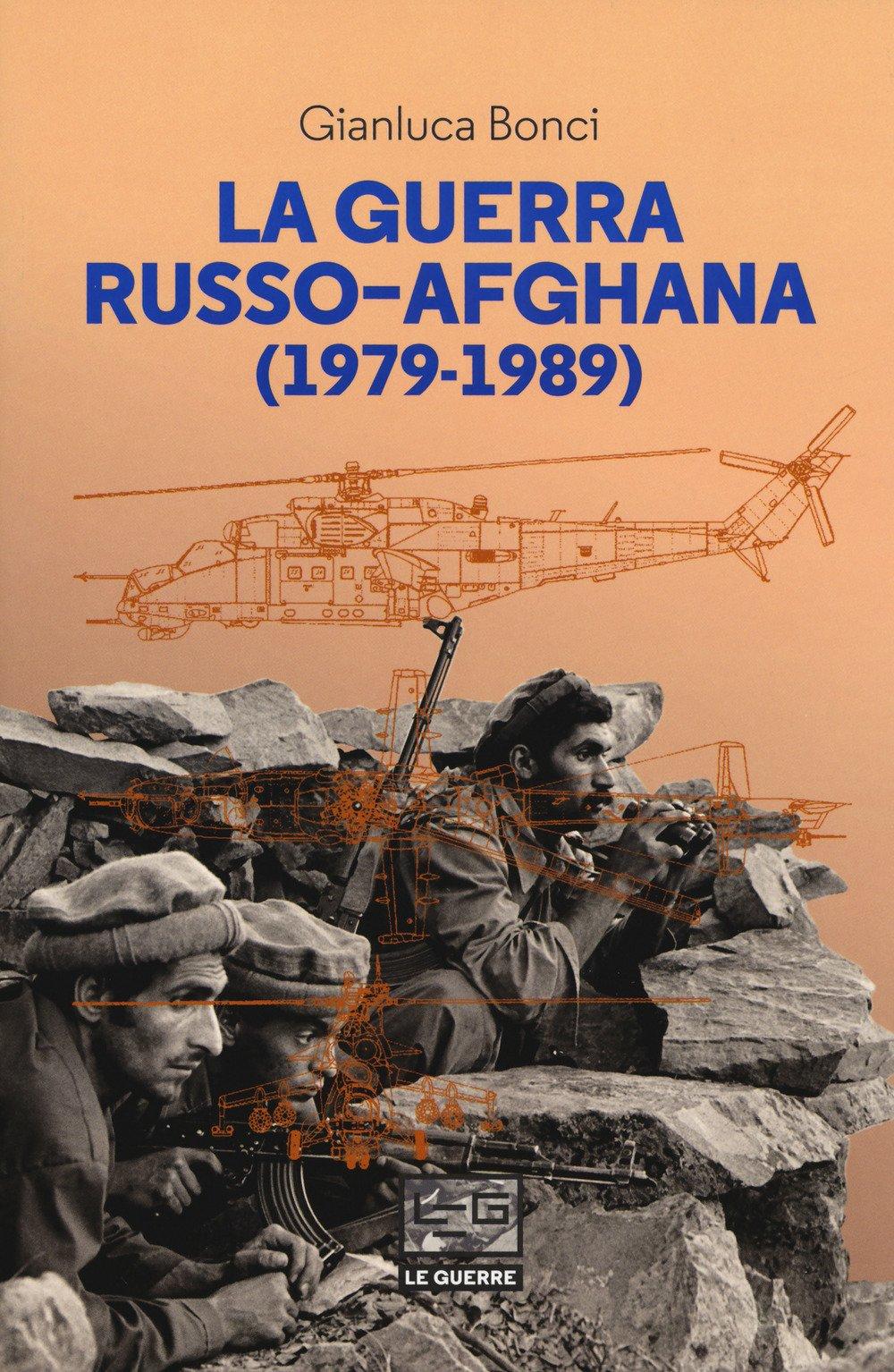 Recensione di La Guerra Russo-Afghana – Gianluca Bonci