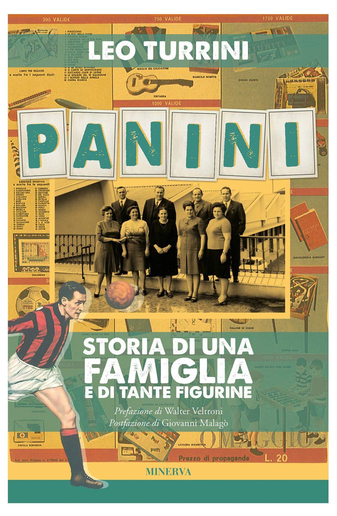 Panini, Storia Di Una Famiglia e Di Tante Figurine – Leo Turrini