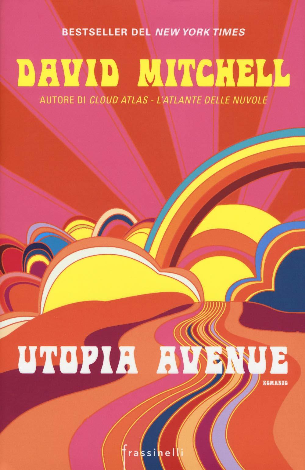 Recensione di Utopia Avenue – David Mitchell