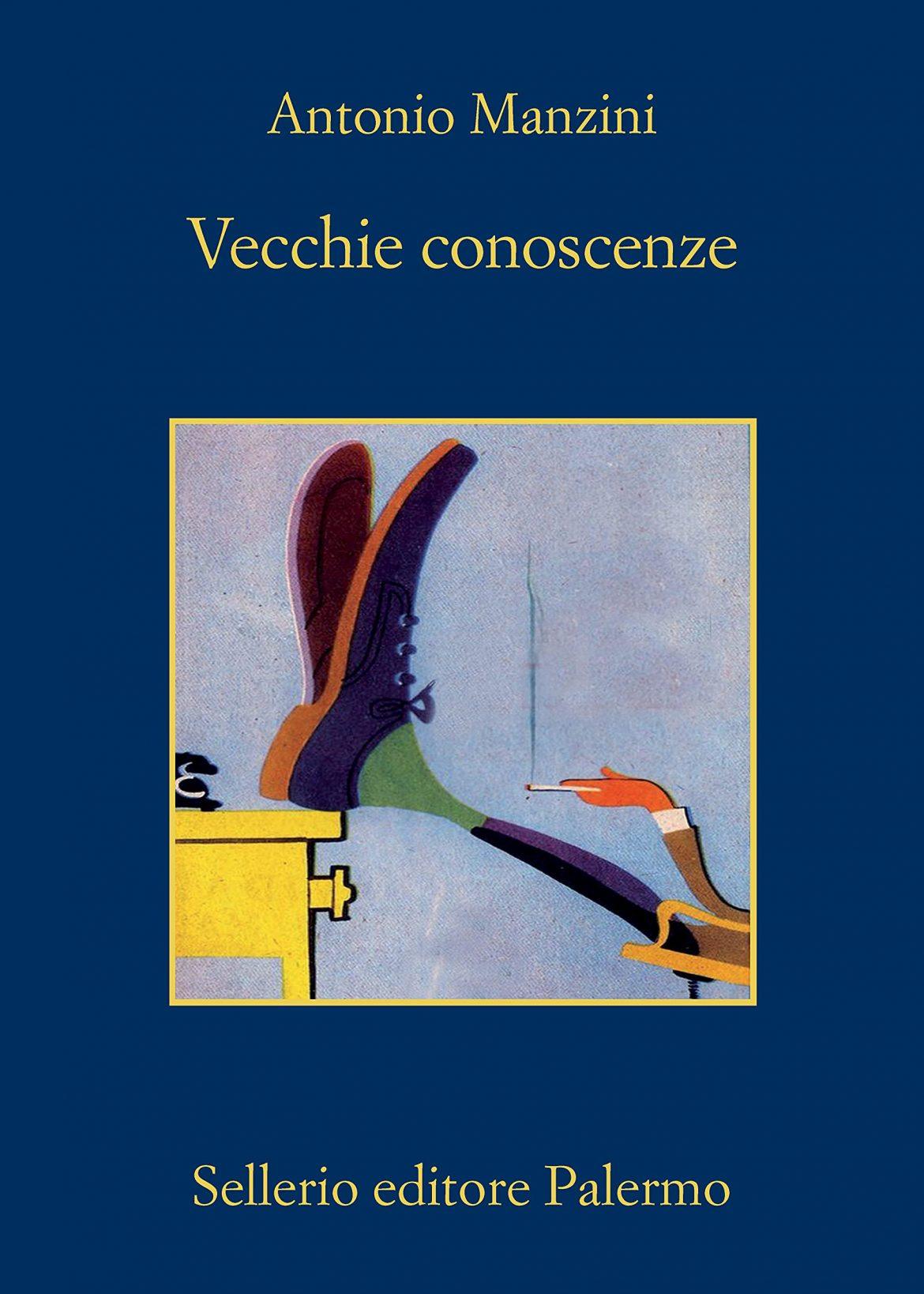Recensione di Vecchie Conoscenze – Antonio Manzini
